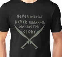 Never Retreat-Never Surrender-Prepare for Glory-Spartan Unisex T-Shirt
