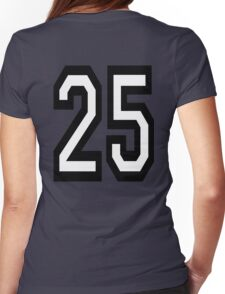 25, TEAM SPORTS, NUMBER 25, TWENTY, FIVE, Twenty fifth, Competition,  Womens Fitted T-Shirt