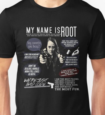 Root - Person of interest - Amy Acker Unisex T-Shirt