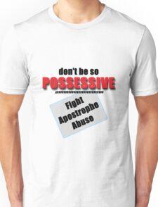 Fight Apostrophe Abuse Unisex T-Shirt