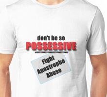Fight Apostrophe Abuse Unisex T-Shirt