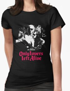 ONLY LOVERS LEFT ALIVE - JIM JARMUSCH Womens Fitted T-Shirt