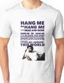 Hang Me Oh Hang Me  Unisex T-Shirt