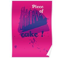 Piece of cake ! Poster