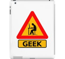 Geek alert iPad Case/Skin