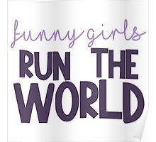 Funny Girls Run the World Poster