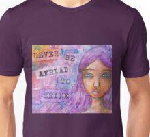 Never Be Afraid To Shine Unisex T-Shirt