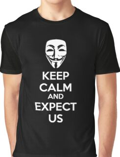 Keep calm and expect us Graphic T-Shirt