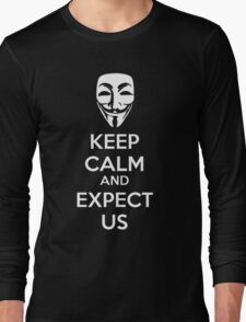 Keep calm and expect us Long Sleeve T-Shirt