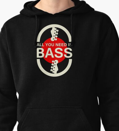 All You Need Is Bass (WR) Pullover Hoodie
