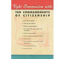 Fight Communism Photographic Print