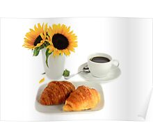 Breakfast – Croissants and Coffee. Poster