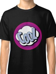 Comics Bubble with Expression Cool in Vintage Style Classic T-Shirt
