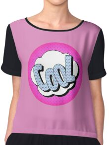 Comics Bubble with Expression Cool in Vintage Style Chiffon Top