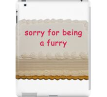 sorry for being a furry iPad Case/Skin