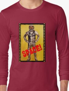 ASTRONAUT - DAWN OF THE SPACE AGE Long Sleeve T-Shirt