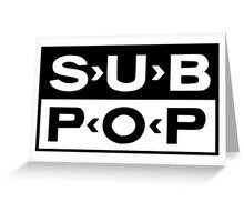Sub Pop - Nirvana's first label Greeting Card