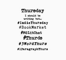 Hashtag Writer Week - Thursday Unisex T-Shirt