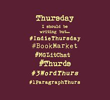 Hashtag Writer Week - Thursday (on dark) Unisex T-Shirt