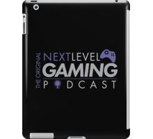The Original NextLevel Gaming Podcast iPad Case/Skin