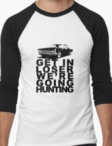 Get In Loser We're Going Hunting Men's Baseball ¾ T-Shirt