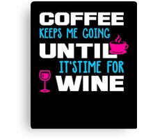 coffee, wine, funny, drunk white Canvas Print