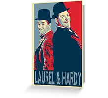 LAUREL AND HARDY, HOPE POSTER Greeting Card