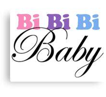 Bi Bi Bi Baby Canvas Print