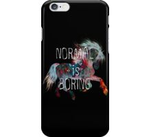normal is boring (horse) iPhone Case/Skin