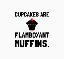 Cupcakes Flamboyant Muffins Unisex T-Shirt