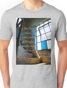 I Like This Place Unisex T-Shirt