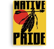NATIVE PRIDE Canvas Print