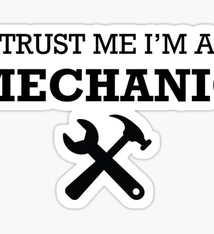 TRUST ME I'M A MECHANIC Sticker