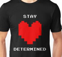 Stay Determined for Black Background Unisex T-Shirt