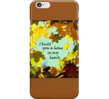 A Home in My Heart iPhone Case/Skin