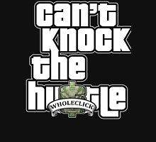 Cant Knock the Hu$tle Unisex T-Shirt
