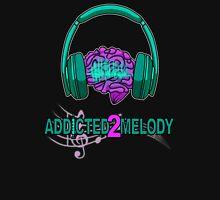 Addicted2Melody Unisex T-Shirt