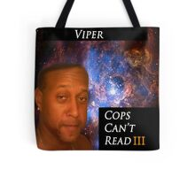 cops cant read Tote Bag