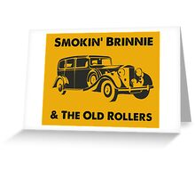 Smokin' Brinnie & The Old Rollers Greeting Card