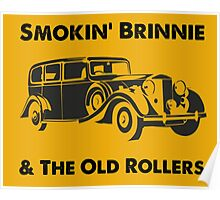 Smokin' Brinnie & The Old Rollers Poster