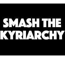 Smash the Kyriarchy Photographic Print