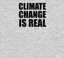 Climate Change . . .  Unisex T-Shirt