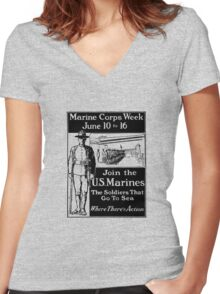 Join The U.S. Marines -- The Soldiers That Go To Sea Women's Fitted V-Neck T-Shirt