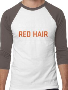 Red Hair Funny Quote Men's Baseball ¾ T-Shirt