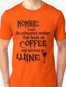 Define: Mombie T-Shirt