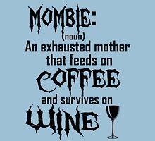 Define: Mombie Unisex T-Shirt