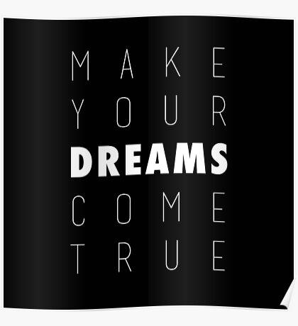 Make Your Dreams Come True Poster
