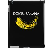Dolce & Banana - Bananas Lovers Fruitarians Vegan Fashion  Tee / Sticker iPad Case/Skin