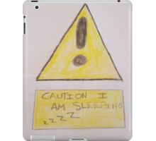 caution im sleeping design iPad Case/Skin