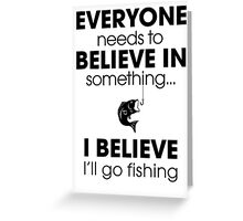 Fishing Funny Greeting Card